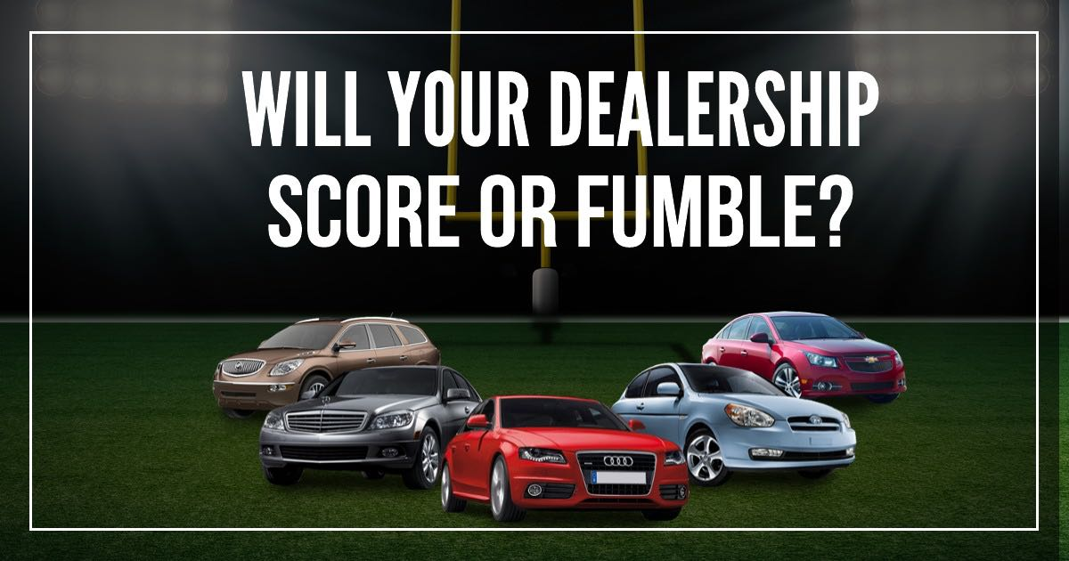 Will Your Dealership Score or Fumble