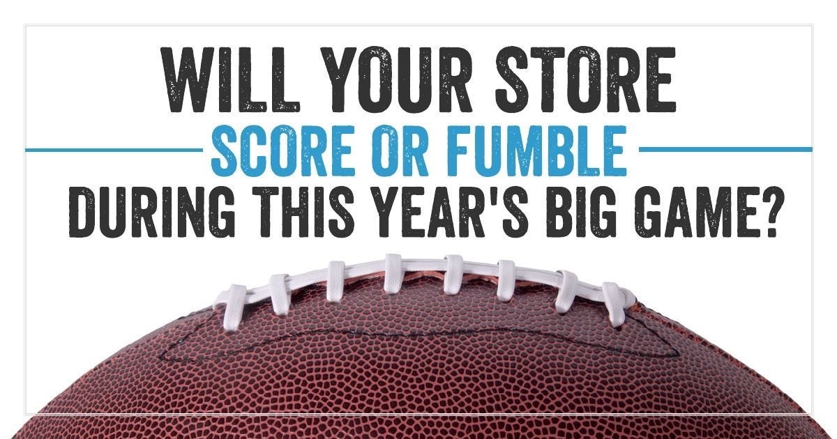 Will yout store score or funmble during this years big game?